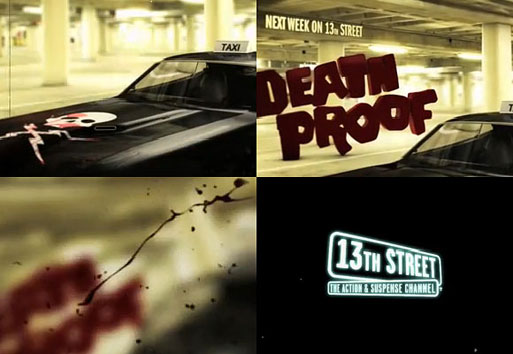 13th Street — Death Proof Promo